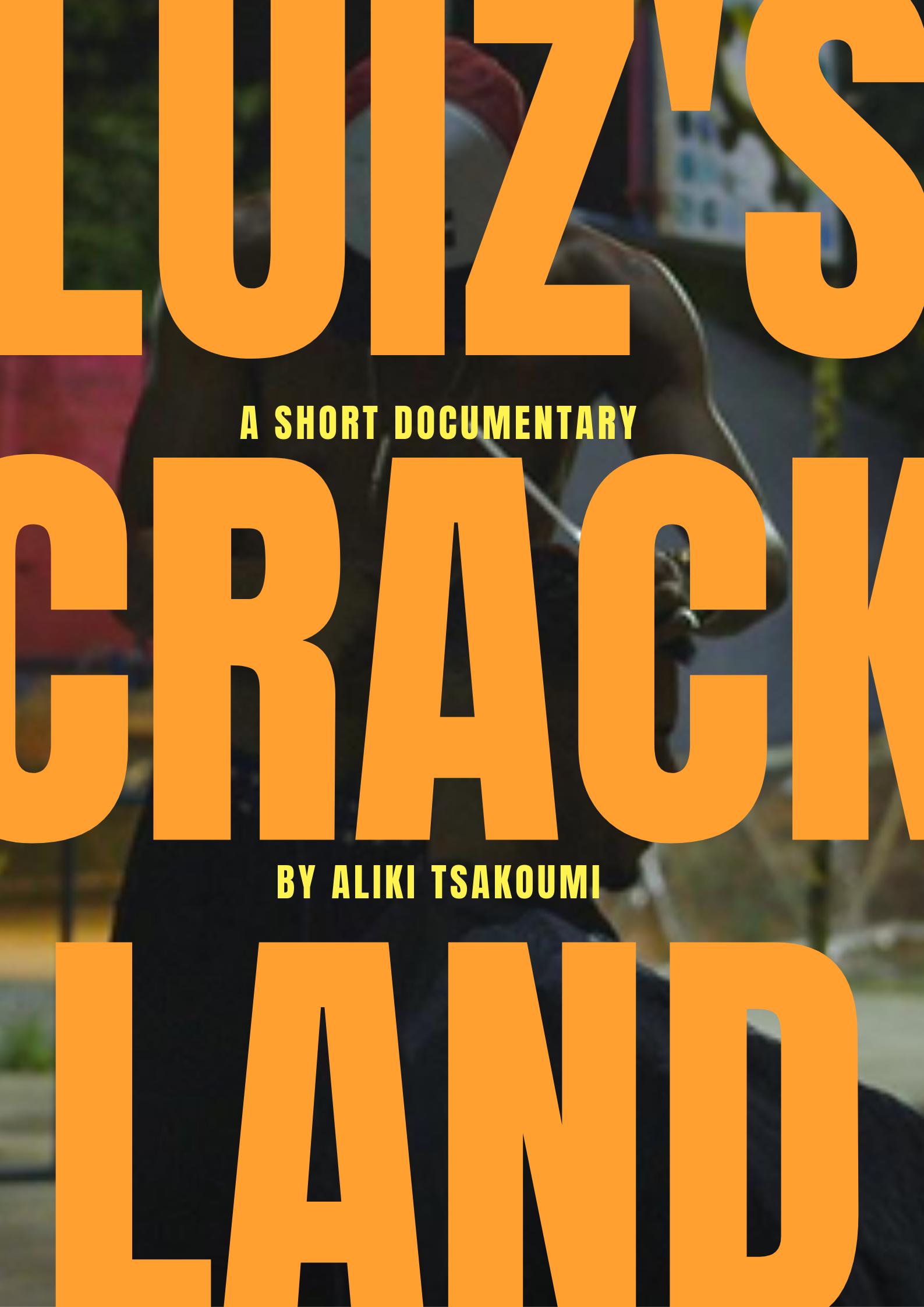 Luiz's Crackland Poster